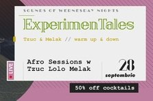PARTY: ExperimenTales – Afro Sessions w Tzuc, Lolo & Melak @ True Club