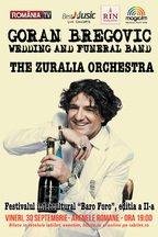 Zuralia Orchestra canta alaturi de Goran Bregovic la Bucuresti
