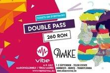 AWAKE si Vibe Festival lanseaza Double Pass