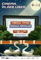 Saptamana aceasta la Cinema in aer liber pe Insula Artelor din Parcul Titan
