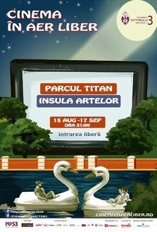 Cinema in aer liber  pe Insula Artelor din Parcul Titan