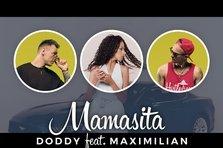 Doddy feat. Maximilian - Mamasita (videoclip nou)