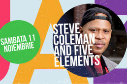Mozaic Jazz Festival revine cu Steve Coleman and Five Elements