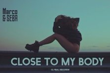 Marco & Seba- Close To My Body (videoclip nou)