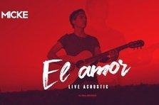 Micke - Juego, El Amor (acoustic session)