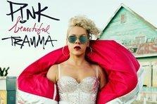 Pink - Beautiful Trauma (piesa noua)