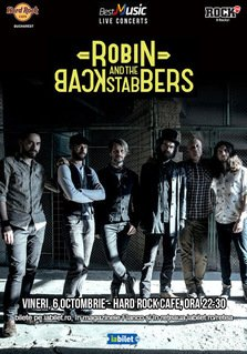 Concert Robin and the Backstabbers la Hard Rock Cafe pe 6 octombrie