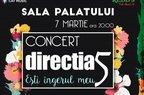 directia 5 - Esti ingerul meu,  un eveniment exceptional dedicat iubirii si muzicii