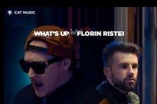 What's UP feat. Florin Ristei - Facem ce vrem (videoclip nou)