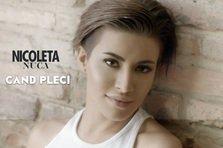 Nicoleta Nuca - Cand pleci (videoclip nou)