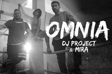 DJ Project & Mira - Omnia (videoclip nou)