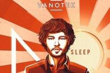 Vanotek lanseaza primul album No Sleep