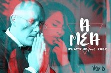 What's Up feat. Ruby - A mea (videoclip nou)