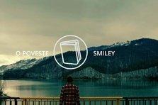 Smiley - O poveste (videoclip nou)