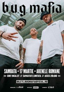 Concert B.U.G. Mafia la Arenele Romane