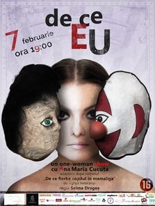 De ce eu -  one-woman show