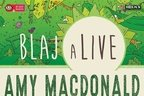 Amy Macdonald, Walking On Cars, Lola Marsh, Alternosfera, Suie Paparude, Coma si Sinoptik la BlajaLive 2017