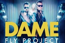 Fly Project - Dame (videoclip nou)