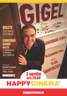 Gigel - un One Man Show cu Gheorghe Ifrim