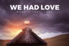 Monoir feat. June - We Had Love (videoclip nou)