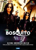 Concert Bosquito pe 25 mai la Hard Rock Cafe