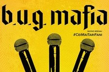 B.U.G. Mafia: Romanie, fa galagie! Categoria B de bilete este sold out!