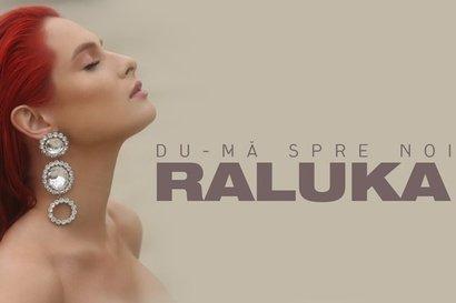 Raluka - Du-ma spre noi (videoclip nou)