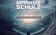 Markus Schulz pres. Dakota feat. Bev Wild - Running Up That Hill (videoclip nou)