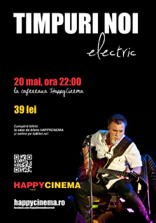 Concert Timpuri Noi la Happy Cinema