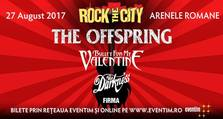 ANULAT! Rock the City 2017 - The Offspring, Bullet for My Valentine