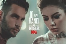 JO feat. Randi - Ma intreaba inima (videoclip nou)