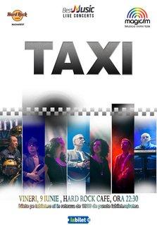 Concert TAXI pe 9 iunie la Hard Rock Cafe