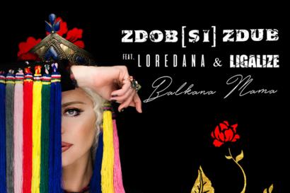 Zdob si Zdub feat. Loredana - Balkana Mama (videoclip nou)