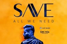 SAVE - All We Need (piesa Eurovision 2018)