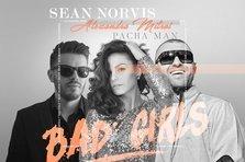 Sean Norvis feat. Alexandra Mitroi & Pacha Man - Bad Girls (piesa noua)