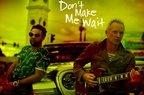 Sting feat Shaggy - Don't Make Me Wait (piesa noua)