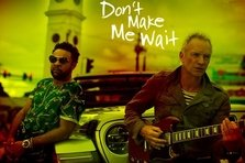 Sting feat Shaggy - Don't Make Me Wait (piesa noua)