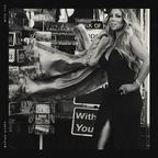 Mariah Carey – With You (single nou)