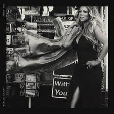 Mariah Carey – With You (single nou)