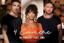 DJ Project si AMI au lansat piesa 4 camere