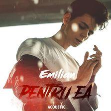 "Emilian lanseaza ""Pentru ea"", o piesa sub forma unui live session"