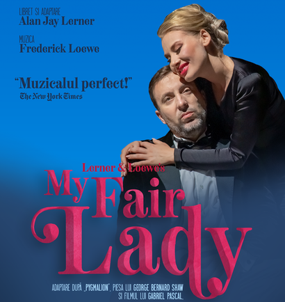 My Fair Lady – Sala Palatului, 2 octombrie